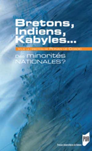 Bretons, Indiens, Kabyles... Des minorités nationales ?