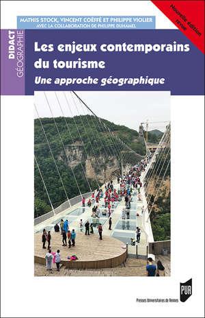 Les enjeux contemporains du tourisme