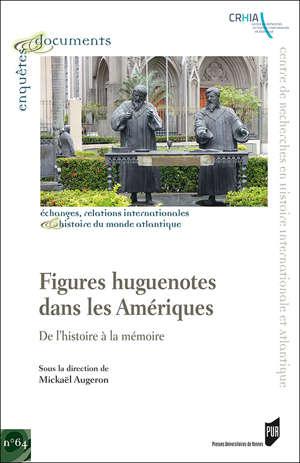 Figures huguenotes dans les Amériques
