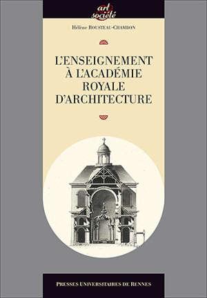 L'enseignement à l'Académie royale d'architecture