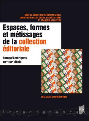 Espaces, formes et métissages de la collection éditoriale