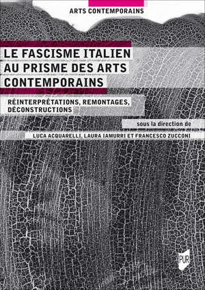 Le fascisme italien au prisme des arts contemporains