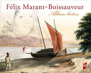 Félix Marant-Boissauveur (1821-1900)
