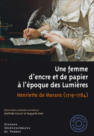 Une femme d'encre et de papier à  l'époque des Lumières