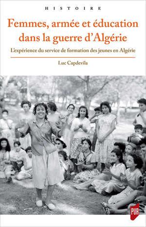 Femmes, armée et éducation dans la guerre d'Algérie