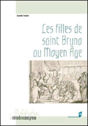 Les filles de Saint-Bruno au Moyen Âge