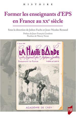 Former les enseignants d'EPS en France au XXe siècle
