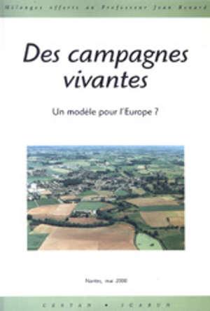 Des campagnes vivantes. Un modèle pour l'Europe