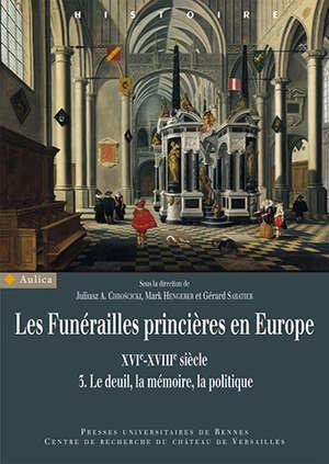 Les funérailles princières en Europe