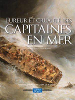 Fureur et cruauté des capitaines en mer