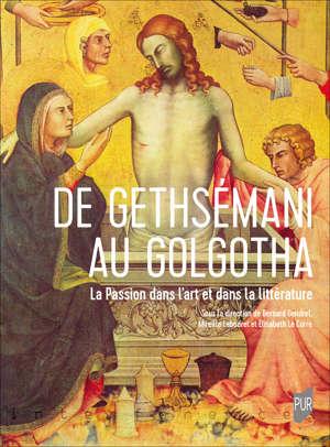 De Gethsémani au Golgotha