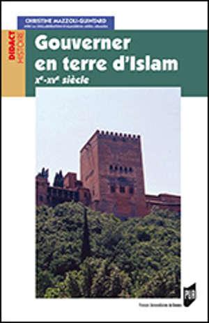 Gouverner en terre d'Islam