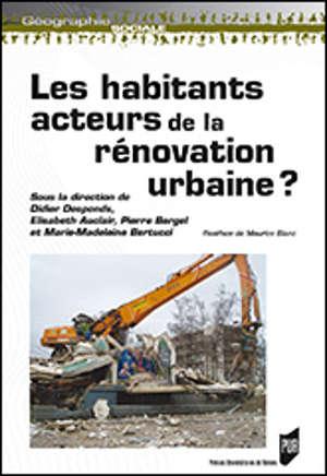 Les habitants : acteurs de la rénovation urbaine?