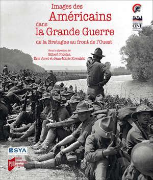 Images des Américains dans la Grande Guerre
