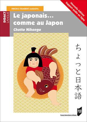 Le Japonais... comme au Japon. 2e édition