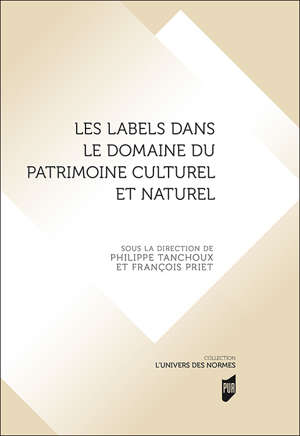 Les labels dans le domaine du patrimoine culturel et naturel