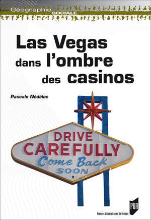 Las Vegas dans l'ombre des casinos