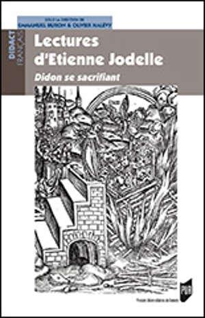 Lectures d'Etienne Jodelle