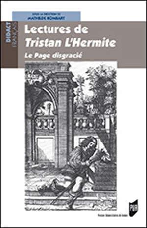 Lectures de Tristan L'Hermite