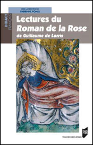 Lectures du roman de la Rose