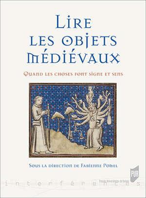 Lire les objets médiévaux
