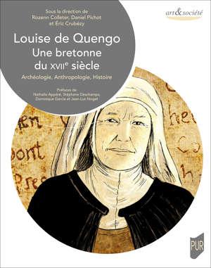 Louise de Quengo, une Bretonne du XVIIe siècle