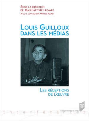 Louis Guilloux dans les médias