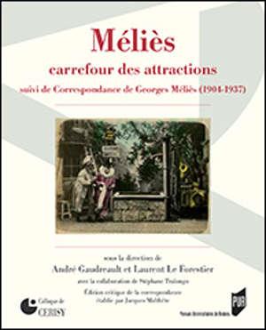 Méliès, carrefour des attractions