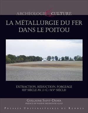 La métallurgie du fer dans le Poitou