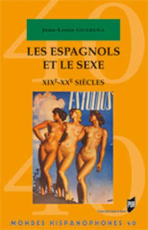Les Espagnols et le sexe