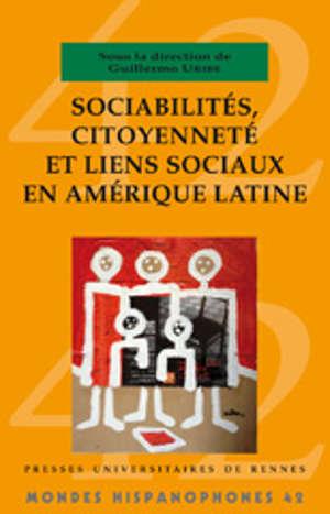 Sociabilités, citoyenneté et liens sociaux
