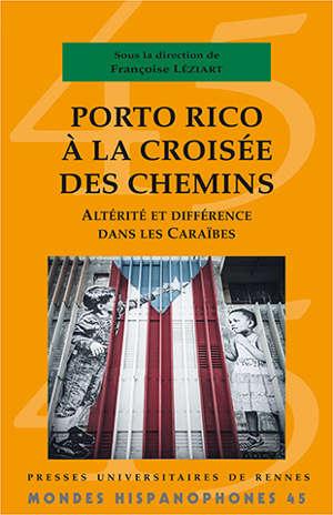 Porto Rico à la croisée des chemins