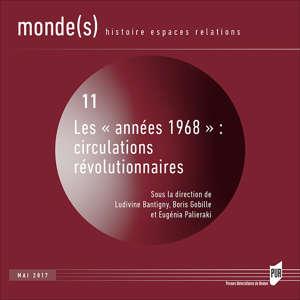 Les 'années 1968' : circulations révolutionnaires