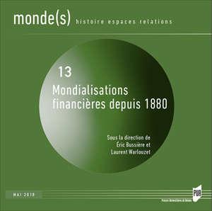 Mondialisations financières depuis 1880