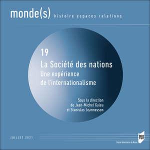La Société des Nations : une expérience de l'internationalisme