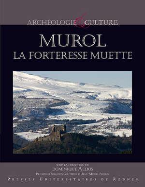 Murol, la forteresse muette