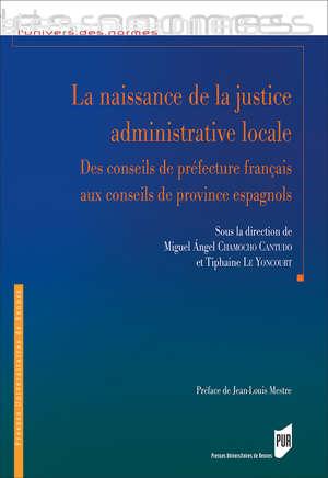 La naissance de la justice administrative locale