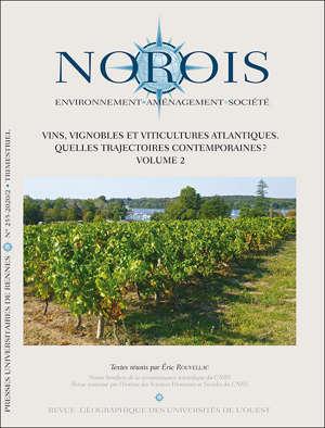 Vins, vignobles et viticultures atlantiques. Quelles trajectoires contemporaines ? Volume 2