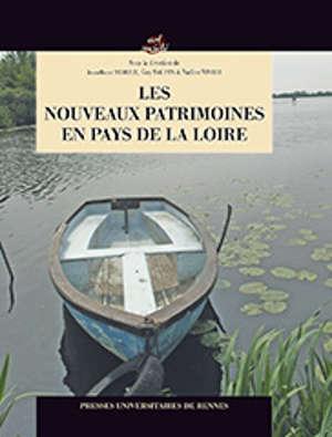 Les nouveaux patrimoines des Pays de la Loire