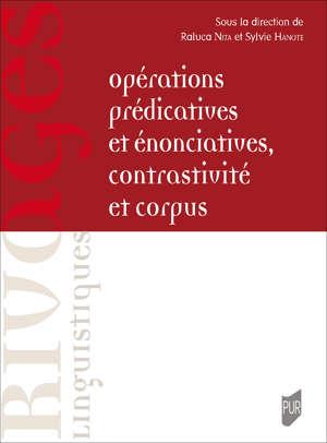 Opérations prédicatives et énonciatives, contrastivité et corpus