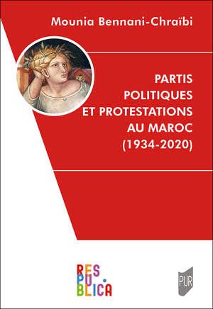 Partis politiques et protestations au Maroc (1934-2020)