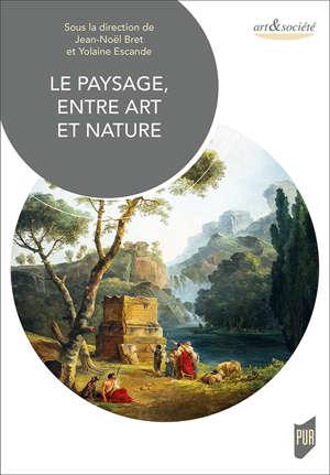 Le paysage, entre art et nature