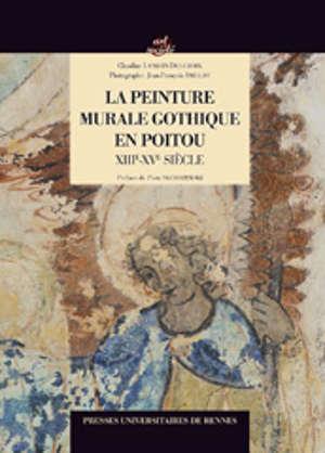 La peinture murale gothique en Poitou