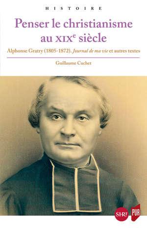 Penser le christianisme au XIXe siècle