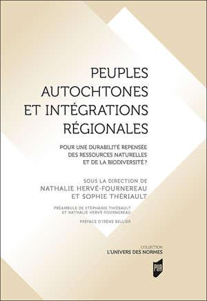 Peuples autochtones et intégrations régionales