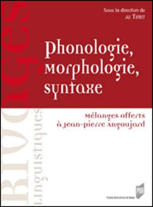 Phonologie, Morphologie, Syntaxe