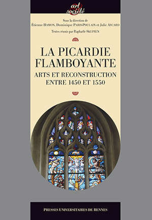La Picardie flamboyante