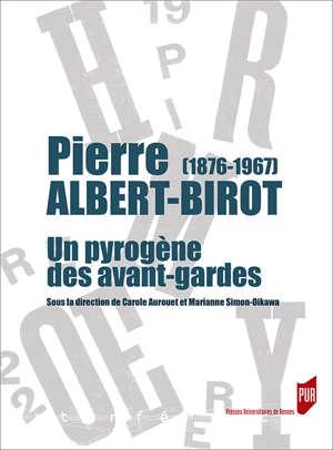 Pierre Albert-Birot (1876-1967)