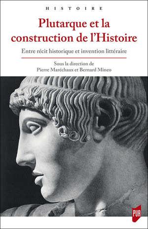 Plutarque et la construction de l'Histoire
