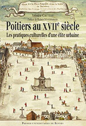 Poitiers au XVIIe siècle